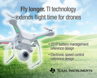 TI's drone reference design will provide longer battery life and flight time to drones that deliver packages, provide surveillance or communicate and assist at long distances. Source: Texas Instruments